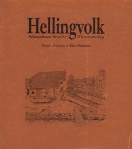 Boek Cover Hellingvolk : scheepsbouw langs het Winschoterdiep